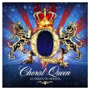 Choral Queen