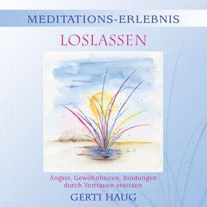 Meditations Erlebnis Loslassen