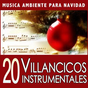 20 Villancicos Instrumentales. Música Ambiente para Navidad