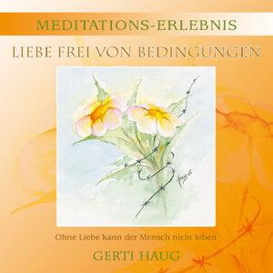 Meditations Erlebnis Liebe frei von Bedingungen