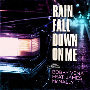 Rain Fall Down On Me
