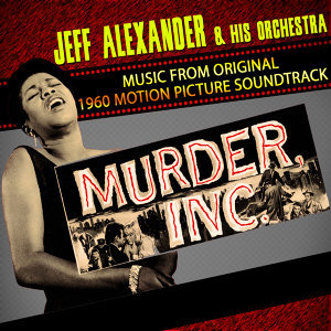 Murder, Inc. (Music From The Original 1960 Motion Picture Soundtrack)