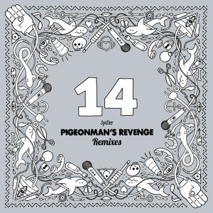 Pigeonman's Revenge (Remixes)
