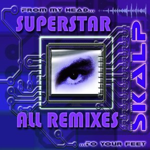 Superstar Remixes