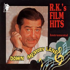 Down Memory Lane - R.K.'s Film Hits
