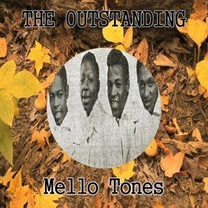 The Outstanding Mello Tones