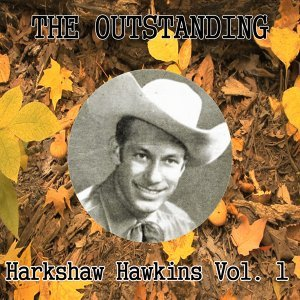 The Outstanding Harkshaw Hawkins Vol. 1