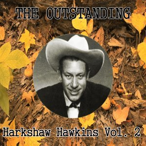 The Outstanding Harkshaw Hawkins Vol. 2