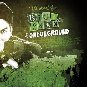 The World of Biga Ranx - The World of Biga Ranx & Ondubground, Vol. 2
