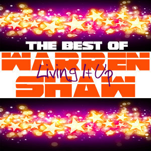Living It Up - The Best Of Warren Shaw