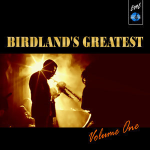 Birdland's Greatest, Vol. 1