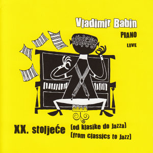 XX. Stoljece (Od Klasike Do Jazza)