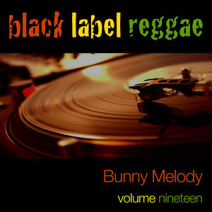 Black Label Reggae Vol. 19