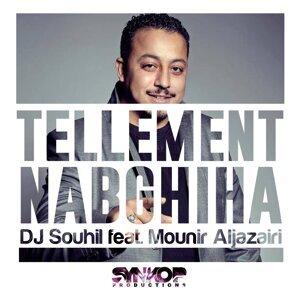 Tellement Nabghiha