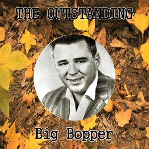 The Outstanding Big Bopper