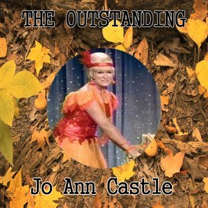 The Outstanding Jo Ann Castle