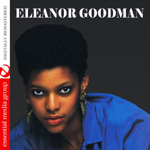 Eleanor Goodman (Digitally Remastered)
