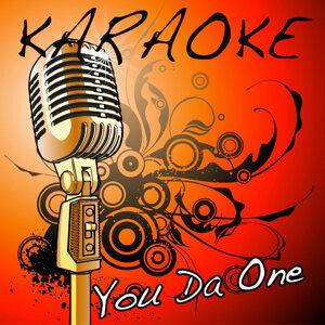 You Da One (Rihanna Karaoke Tribute)
