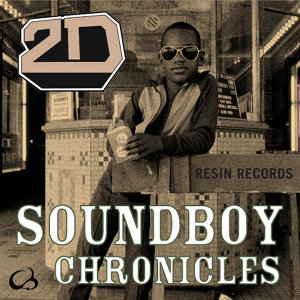Soundboy Chronicles