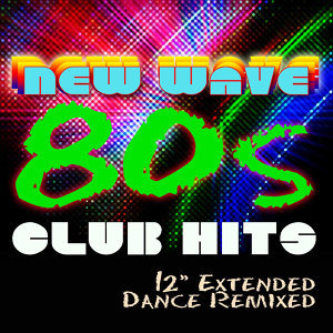 In The Club - 80s New Wave Dance Hits - DJ Remixed