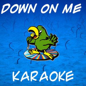 Down on me (In the style of Jeremih) (Karaoke)