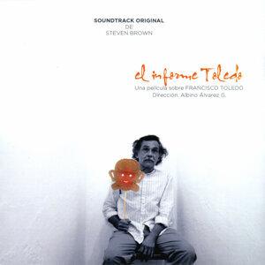 El Informe Toledo: Una Pelicula Sobre Francisco Toledo (Soundtrack Original)
