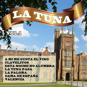 La Tuna   Vol. 1