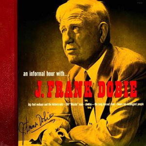 An Informal Hour With J. Frank Dobie