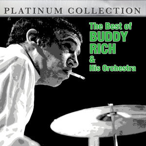 The Best of Buddy Rich and His Orchestra