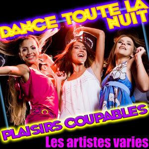Dance toute la nuit - Plaisirs coupables