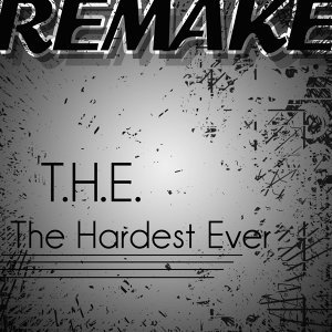 T.H.E (The Hardest Ever) [will.i.am feat Mick Jagger & Jennifer Lopez Remake] - Single
