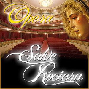 La Salve Rociera Del Ole Y Ole Version Opera Clasica