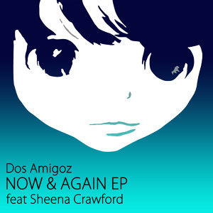 Now & Again EP (feat. Sheena Crawford)