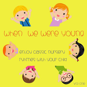 When We Were Young Vol. 1
