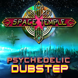 Psychedelic Dubstep