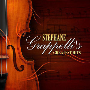 Stephane Grappellis Greatest Hits