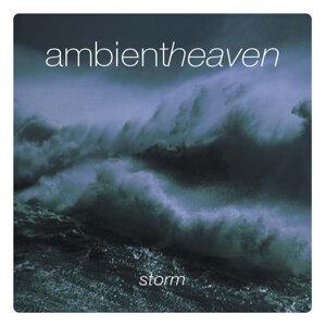 Ambient Heaven - Storm