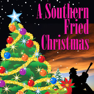 A Southern Fried Christmas