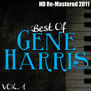 Best of Gene Harris Vol 1 - (HD Re-Mastered 2011)
