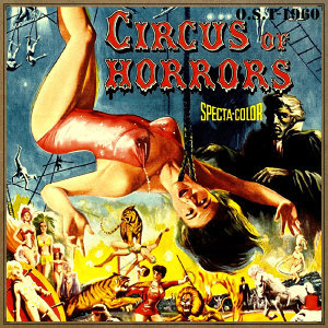 Circus of Horrors (O.S.T - 1960)