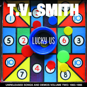 Lucky Us (Unreleased Songs and Demos Vol. 2: 1983-86)