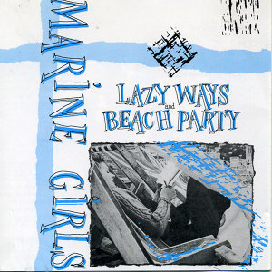 Lazy Ways/Beach Paty