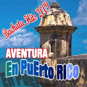 Bachata Hits: Aventura en Puerto Rico (2011-2012CD)