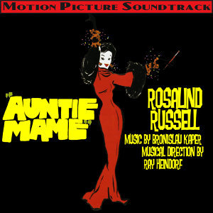 Auntie Mame (Music From The 1958 Motion Picture Soundtrack)