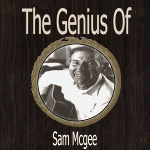 The Genius of Sam Mcgee