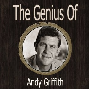 The Genius of Andy Griffith
