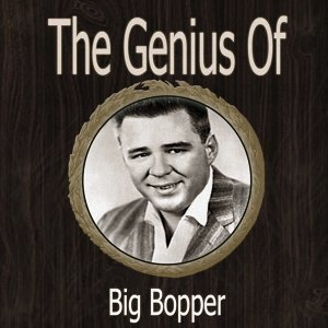 The Genius of Big Bopper