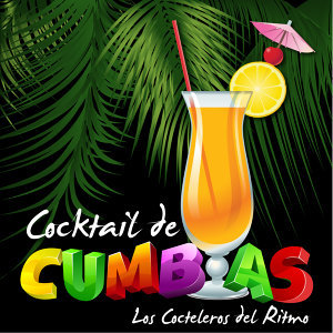 Cocktail de Cumbias