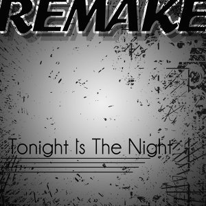 Tonight Is the Night (Outasight Remake) - Single