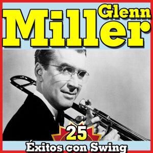 Glenn Miller 25 Éxitos Con Swing